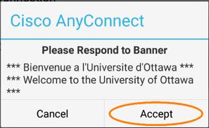 Se connecter au RPV de l'Université d'Ottawa, étape 5, tapez sur Accept