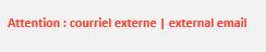external email | courriel externe