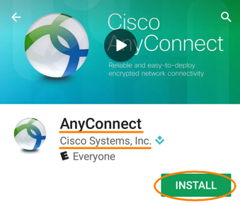 Installing and Configuring AnyConnect for android, AnyConnect app