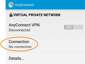 Installing and Configuring AnyConnect for android, AnyConnect screen